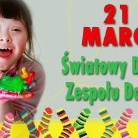 ZS Stanin - 21 marzec - Światowy Dzień Zespołu Downa